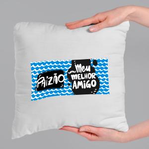 Almofada Personalizada  - Paizão meu melhor amigo Tecido microfibra 100% poliéster 40x40 cm    com enchimento